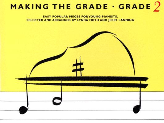 Making The Grade-Grade 2 By Frith, Linda/ Lanning, Jerry