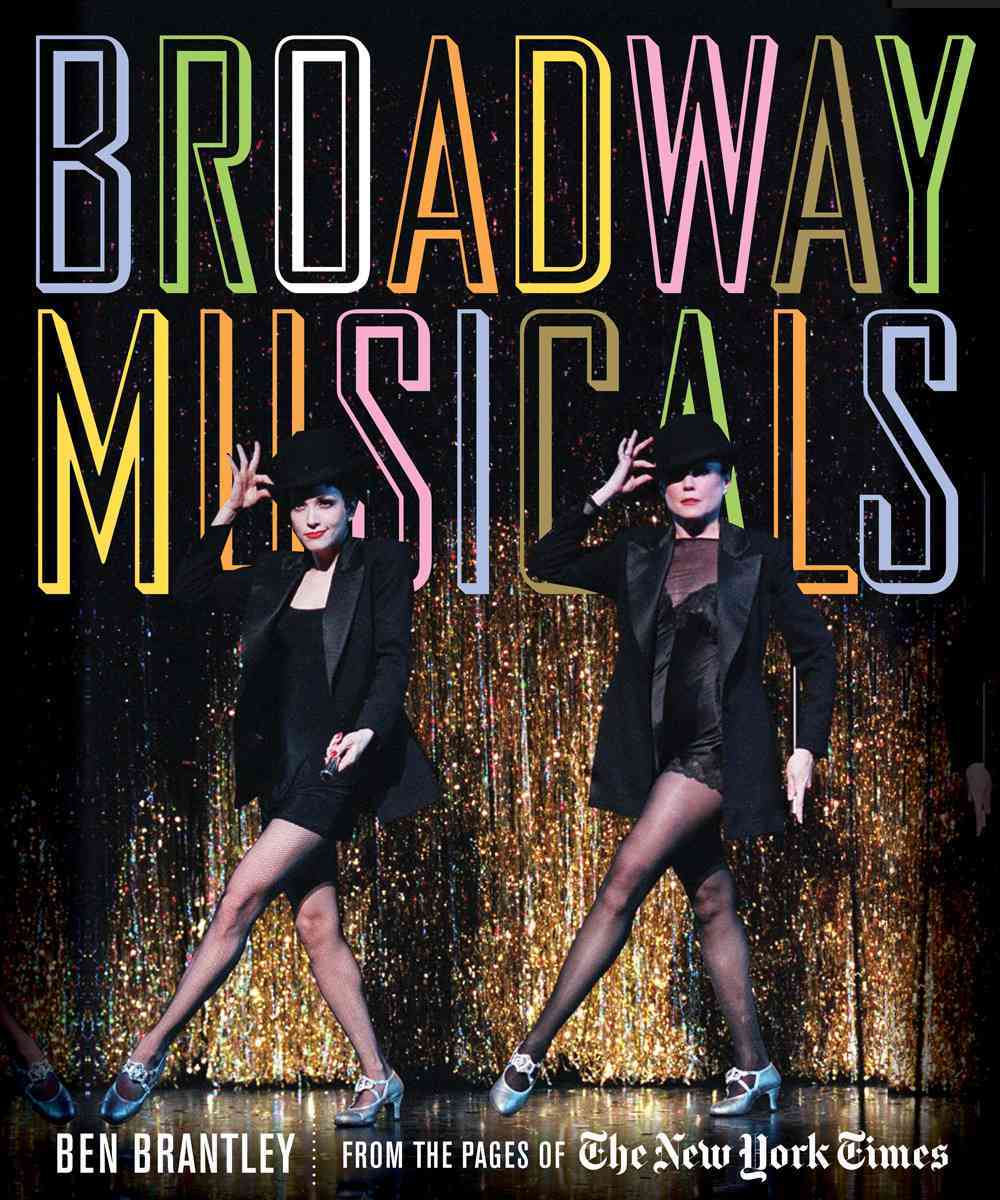 Broadway Musicals By Brantley, Ben